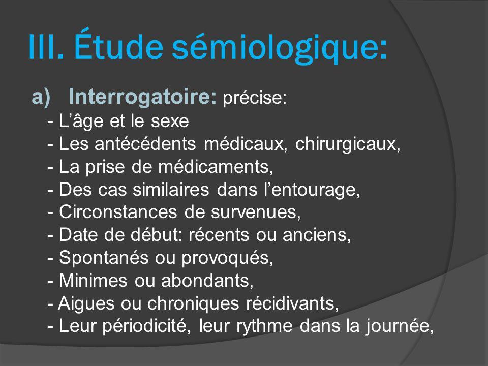 III. Étude sémiologique:
