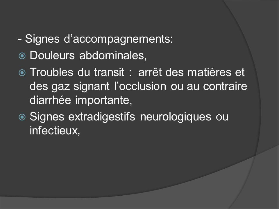 - Signes d'accompagnements: