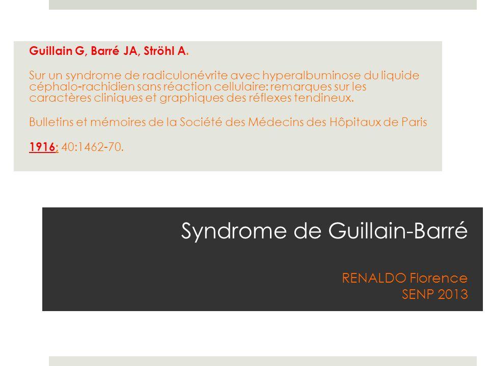 Syndrome de Guillain-Barré RENALDO Florence SENP 2013
