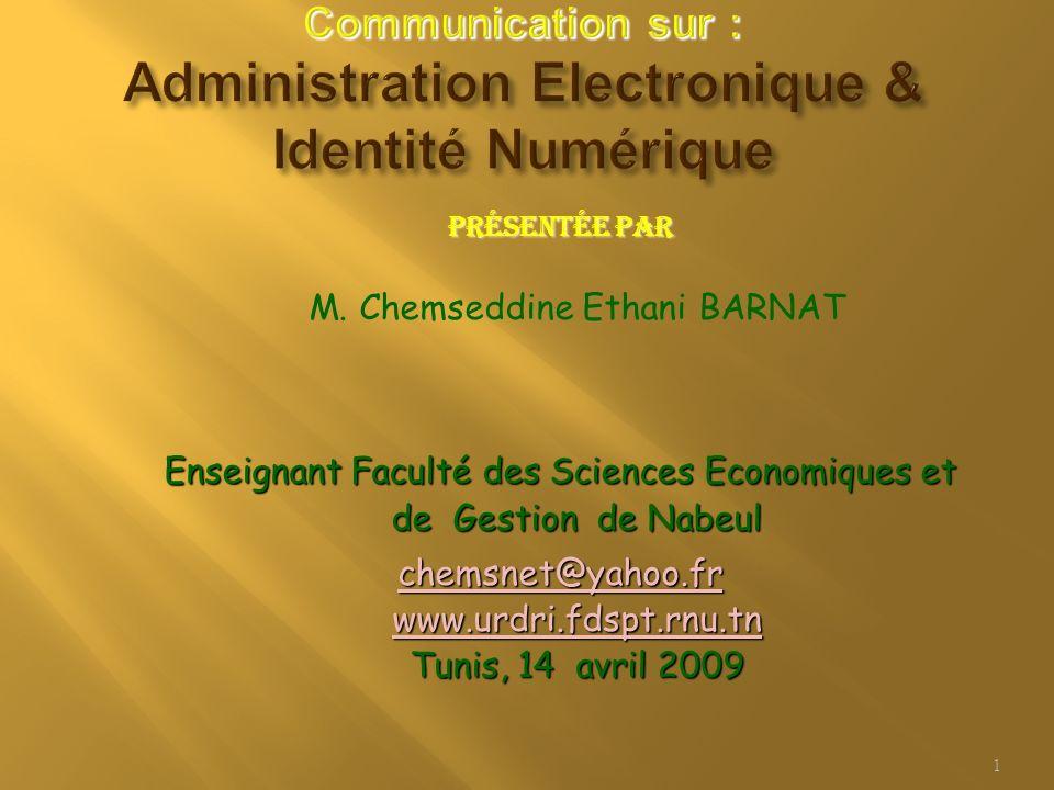 Communication sur : Administration Electronique & Identité Numérique