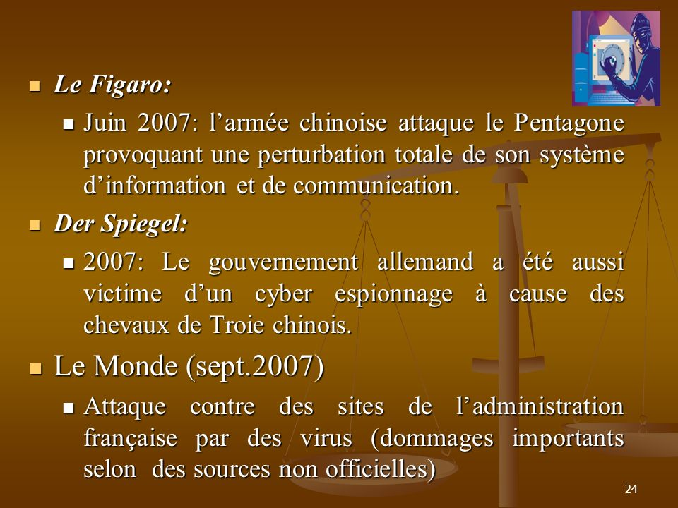 Le Monde (sept.2007) Le Figaro:
