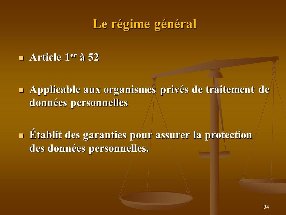 Le régime général Article 1er à 52