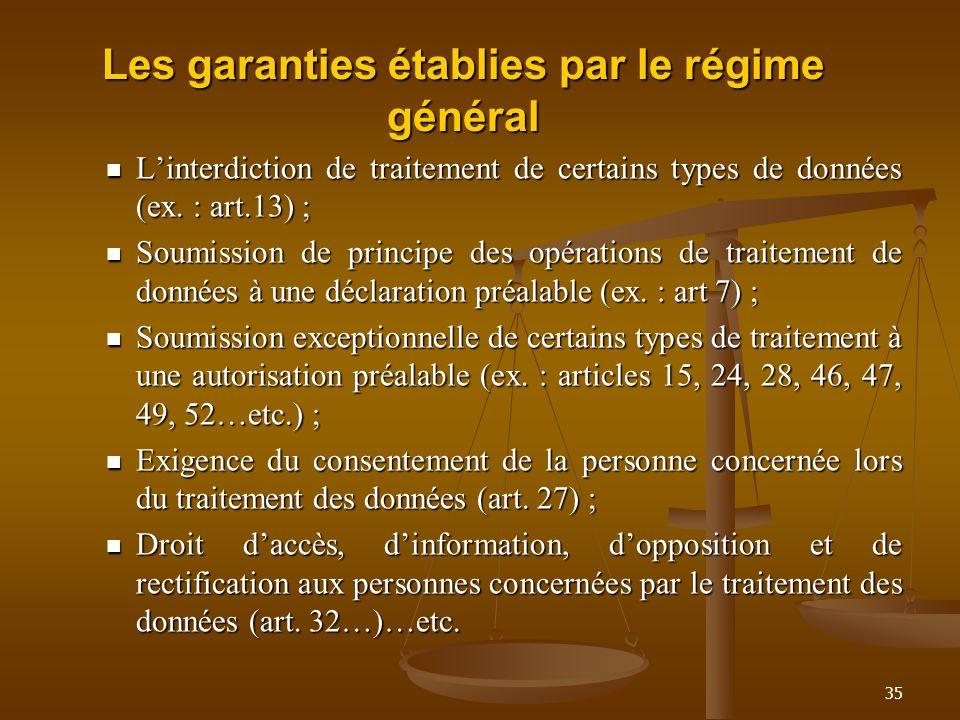Les garanties établies par le régime général