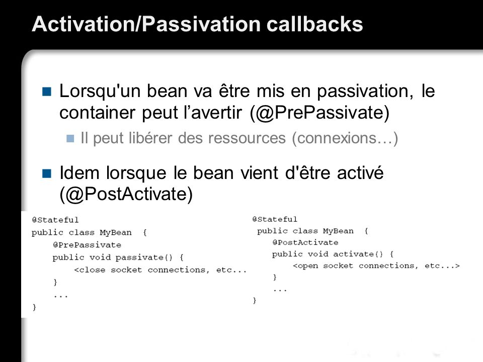 Activation/Passivation callbacks