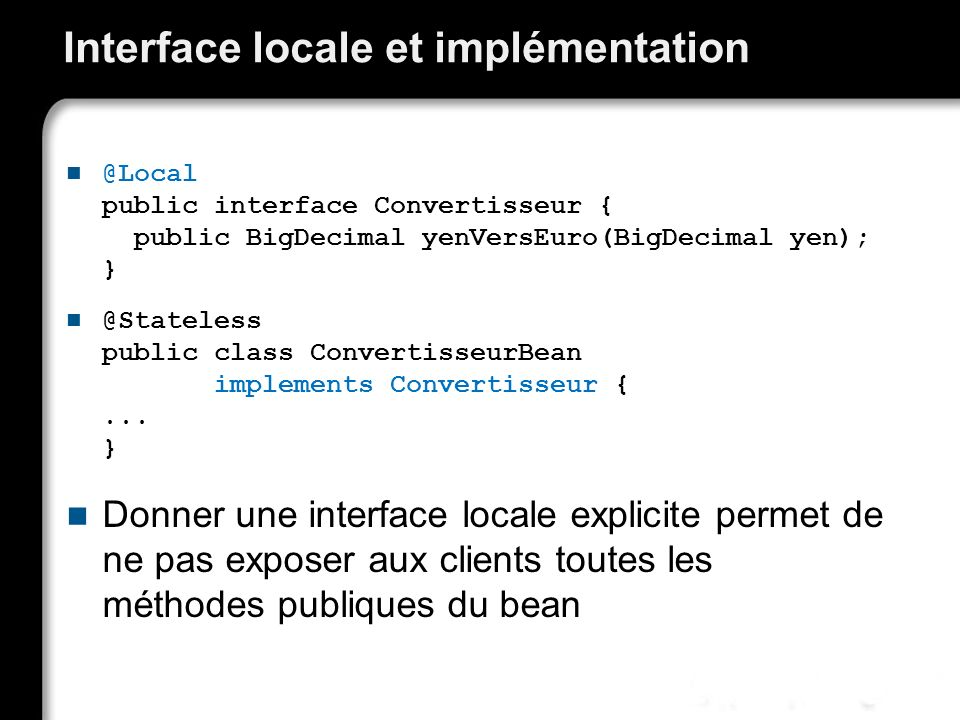Interface locale et implémentation