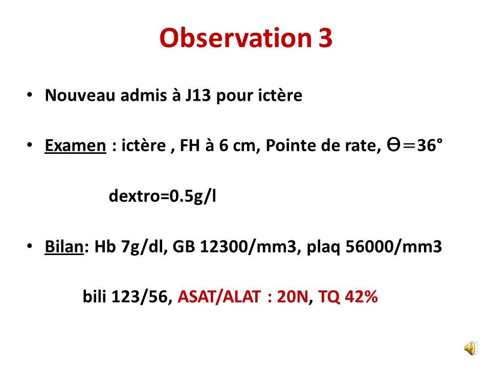 Observation 3 Nouveau admis à J13 pour ictère