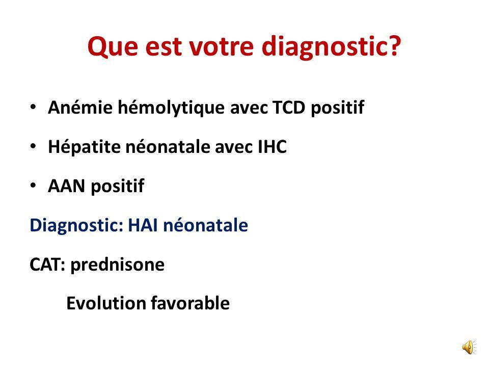 Que est votre diagnostic
