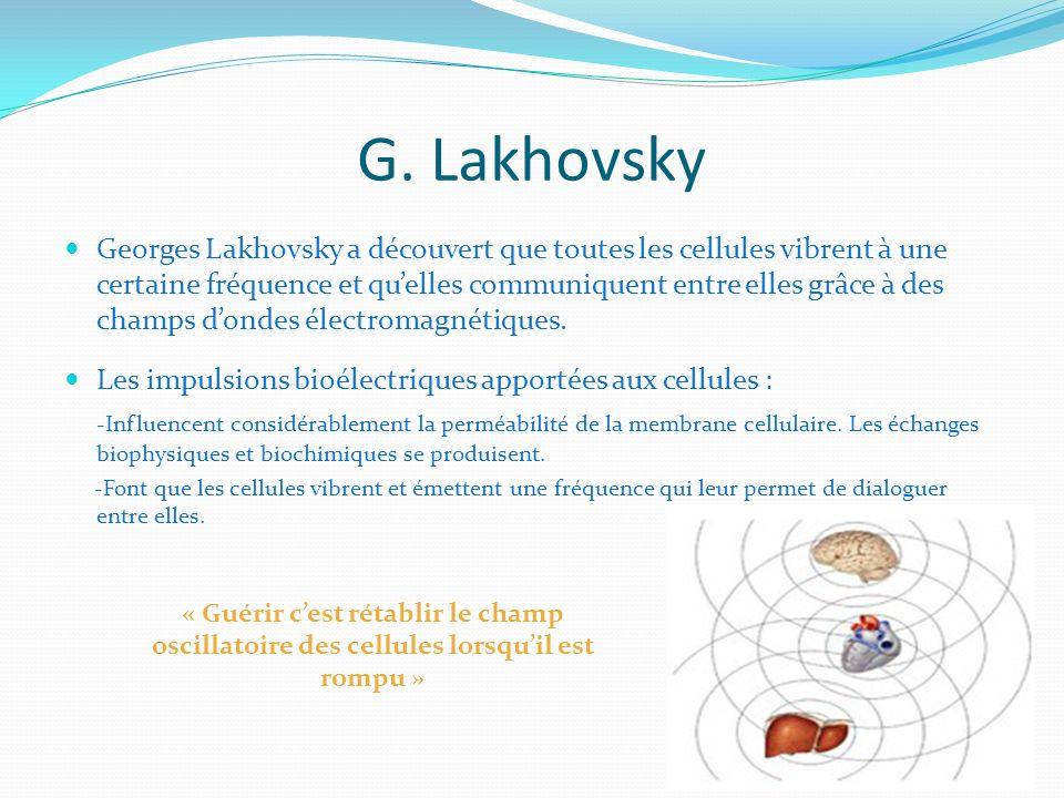 G. Lakhovsky