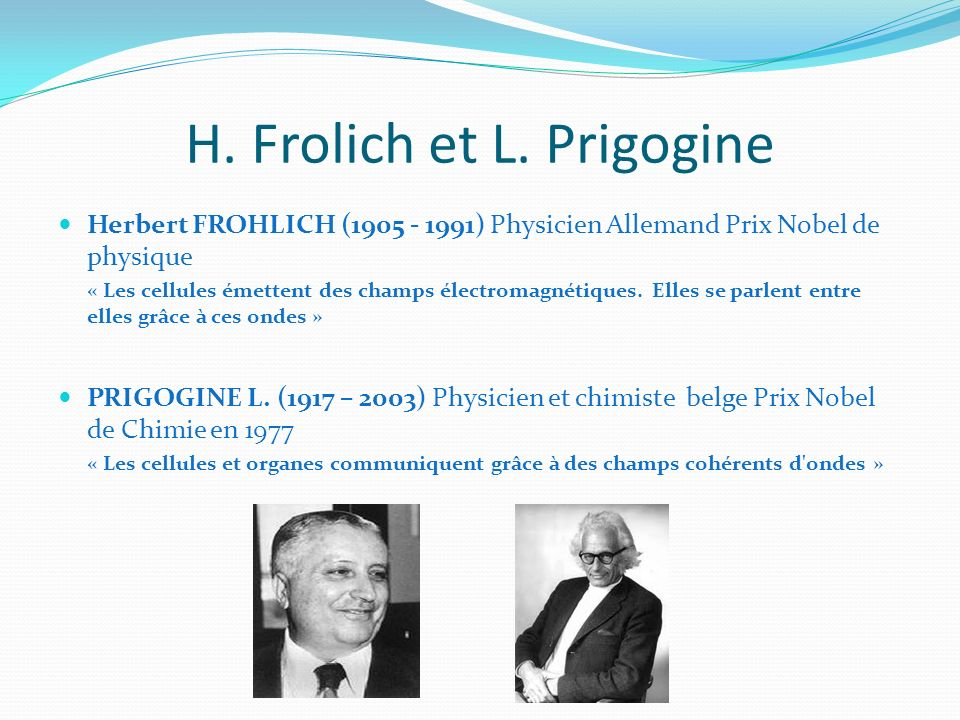 H. Frolich et L. Prigogine