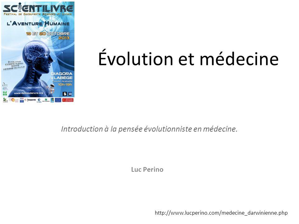Introduction à la pensée évolutionniste en médecine.