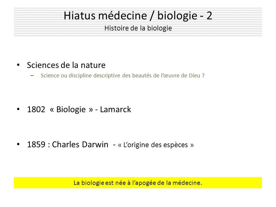 Hiatus médecine / biologie - 2