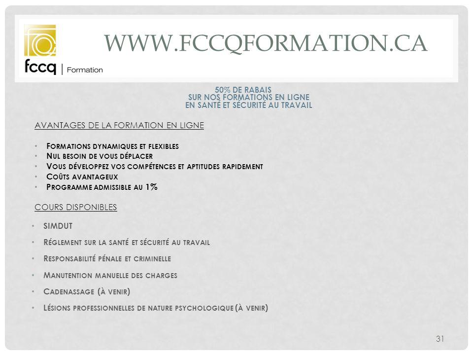 www.fccqformation.ca Avantages de la formation en ligne