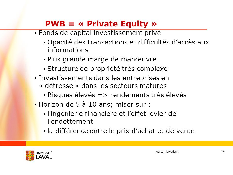 PWB = « Private Equity » Fonds de capital investissement privé