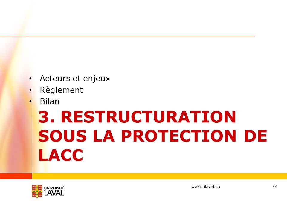 3. Restructuration sous la protection de laCC