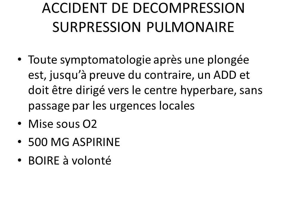 ACCIDENT DE DECOMPRESSION SURPRESSION PULMONAIRE