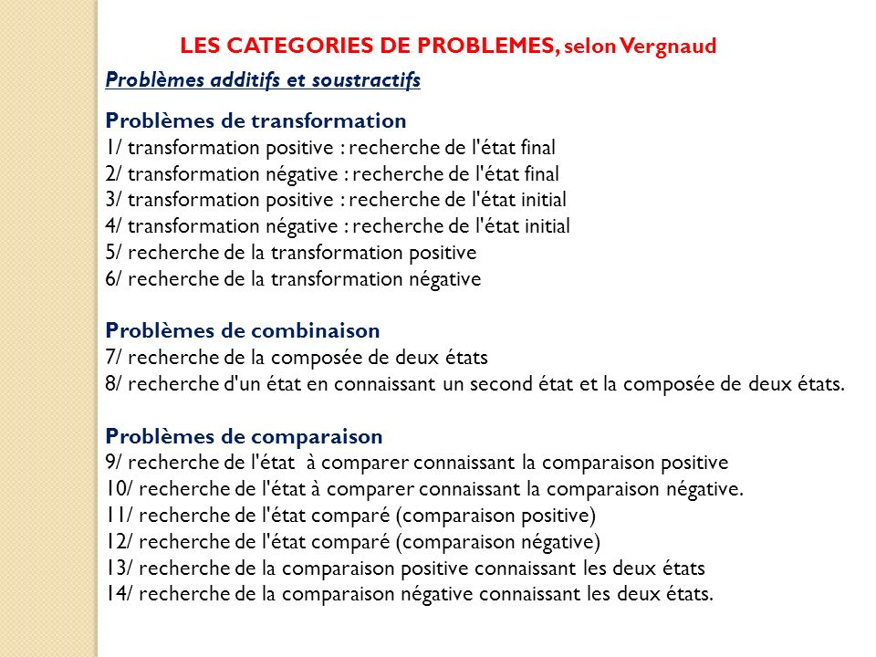 LES CATEGORIES DE PROBLEMES, selon Vergnaud