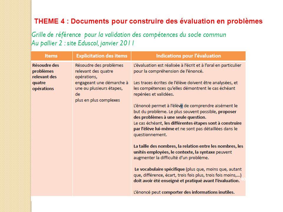 THEME 4 : Documents pour construire des évaluation en problèmes