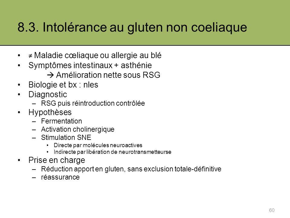 8.3. Intolérance au gluten non coeliaque