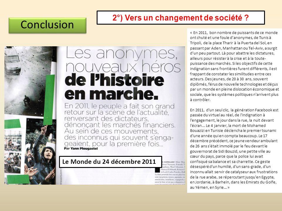 2°) Vers un changement de société