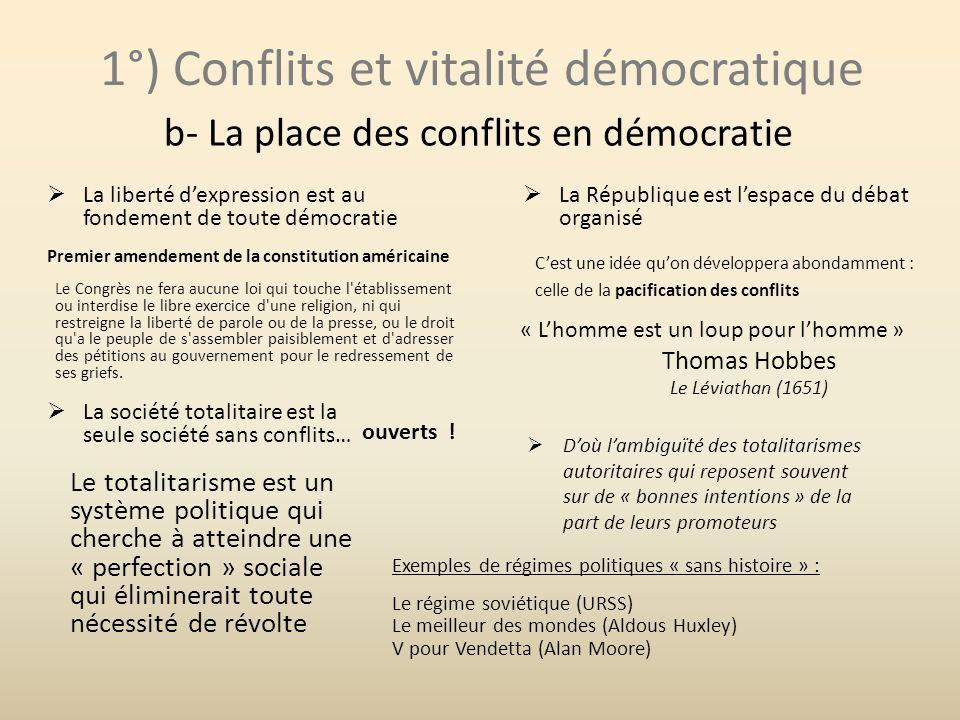 1°) Conflits et vitalité démocratique