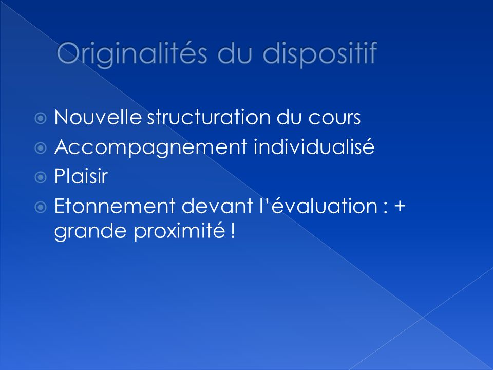 Originalités du dispositif
