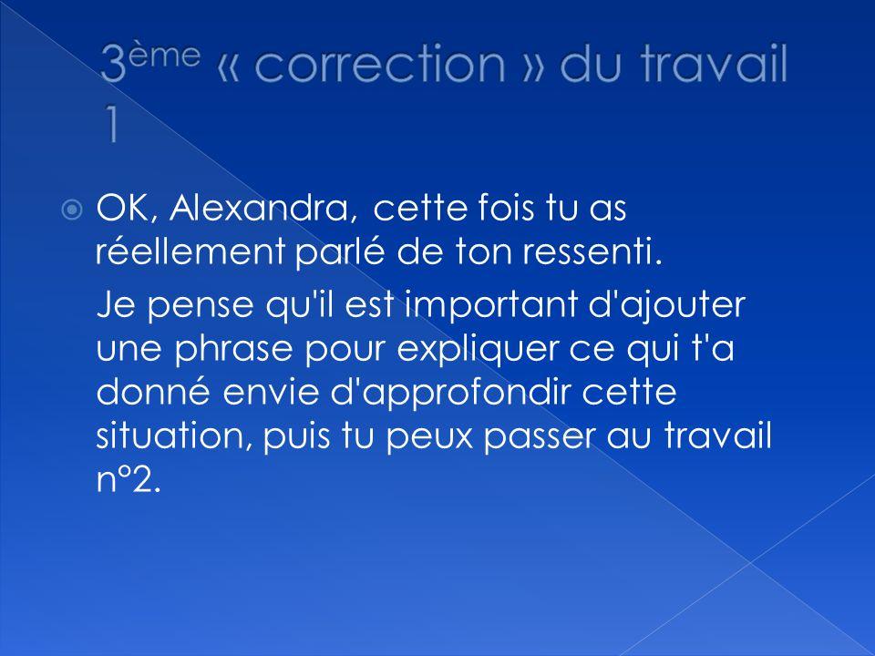 3ème « correction » du travail 1