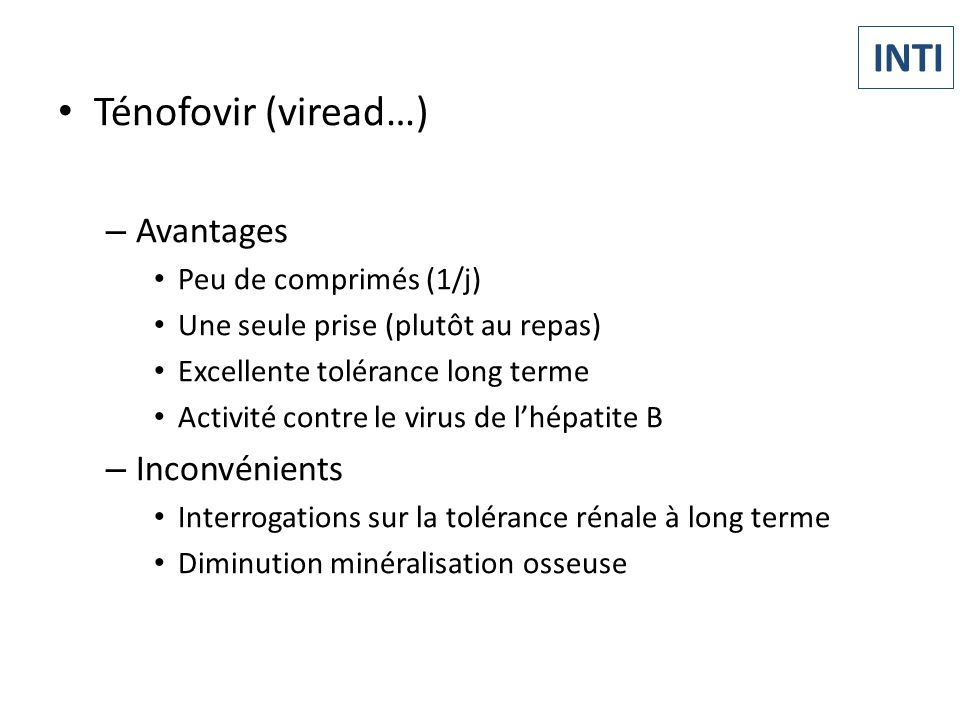 INTI Ténofovir (viread…) Avantages Inconvénients