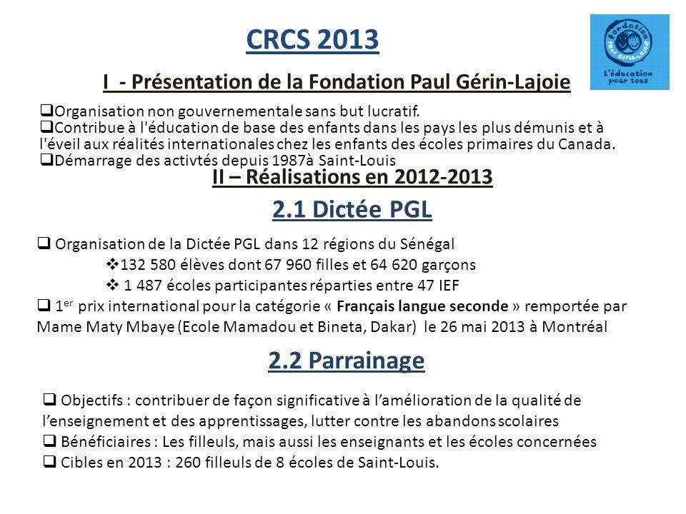 I - Présentation de la Fondation Paul Gérin-Lajoie