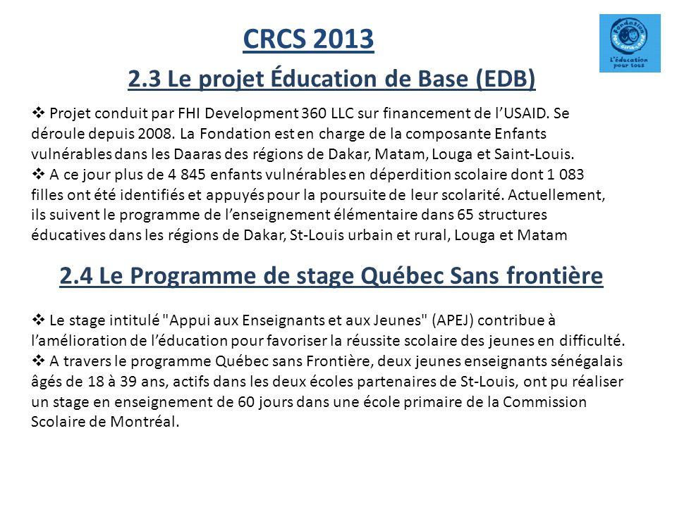 CRCS 2013 2.3 Le projet Éducation de Base (EDB)