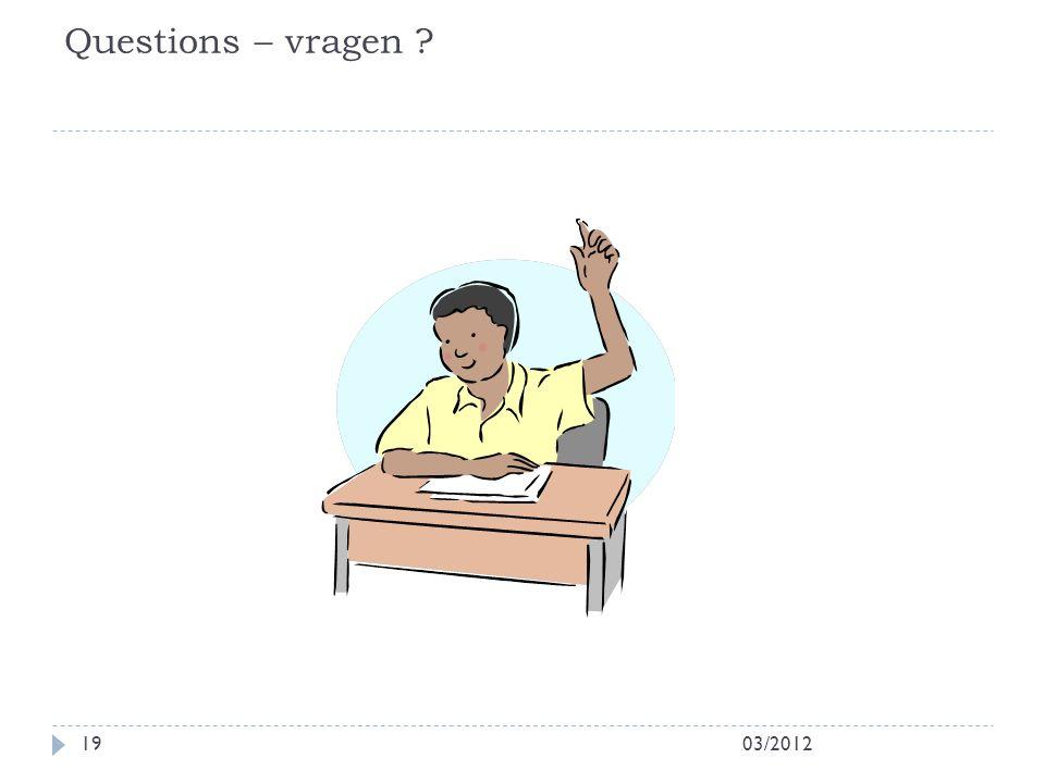 Questions – vragen 03/2012