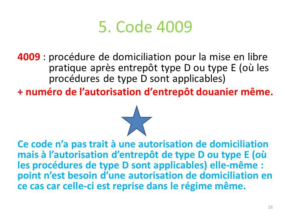 5. Code 4009
