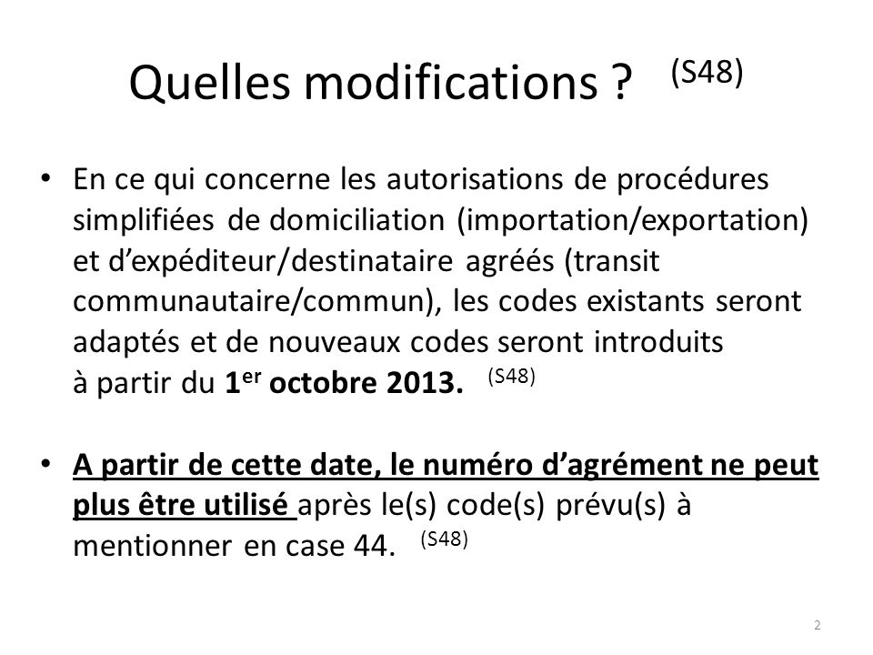 Quelles modifications (S48)