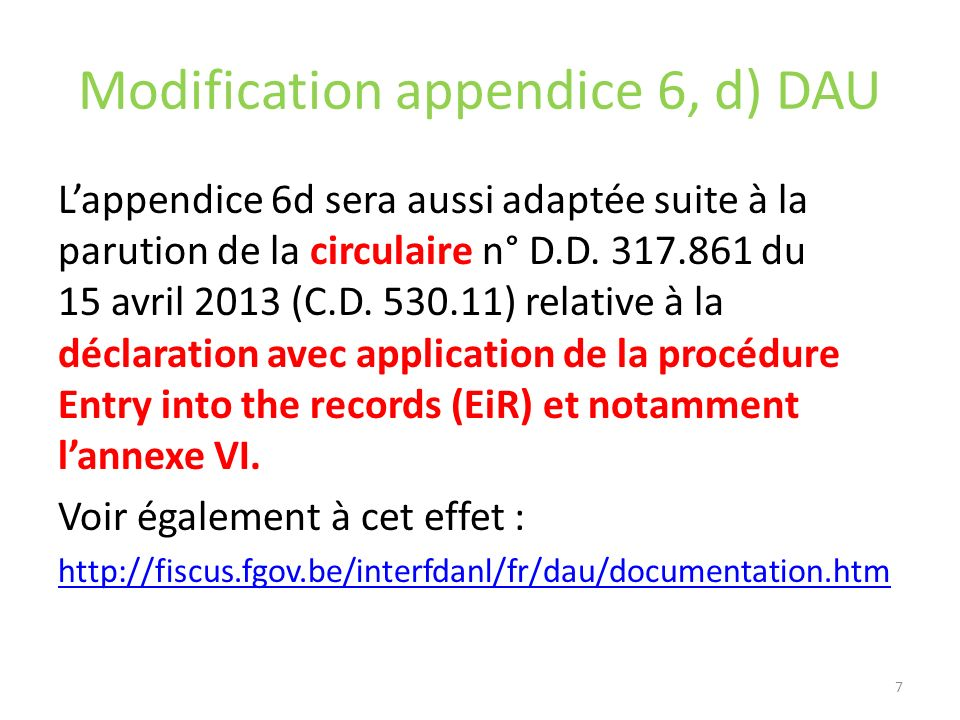 Modification appendice 6, d) DAU