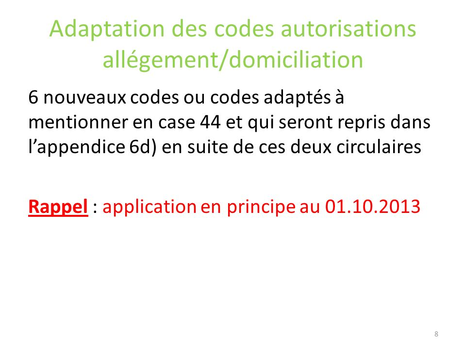 Adaptation des codes autorisations allégement/domiciliation