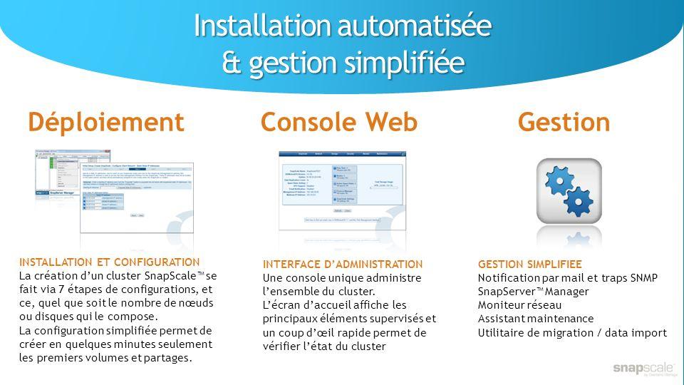 Installation automatisée & gestion simplifiée