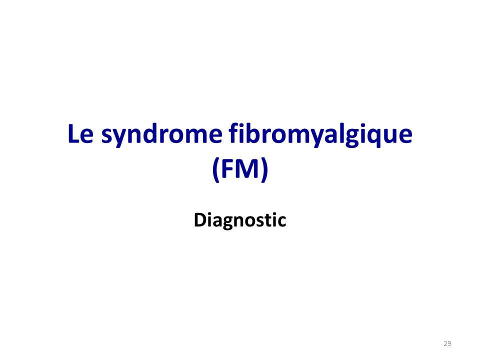 Le syndrome fibromyalgique (FM)