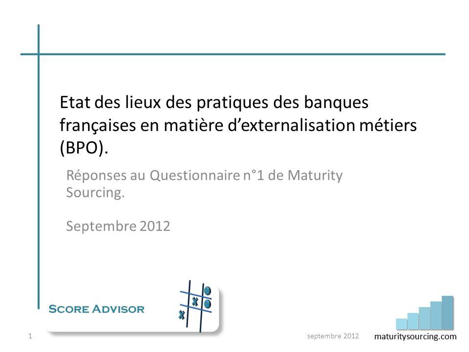 Réponses au Questionnaire n°1 de Maturity Sourcing. Septembre 2012