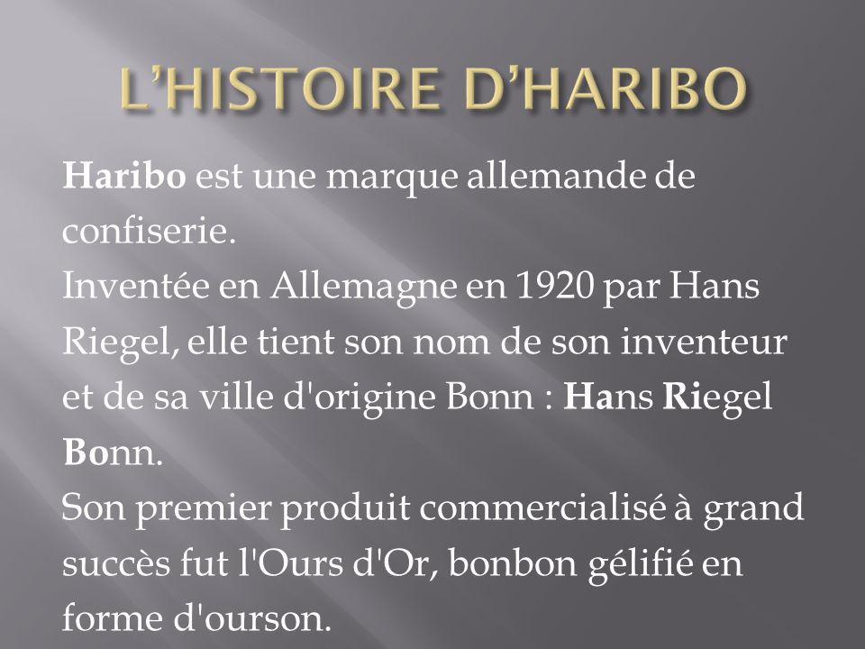 L'HISTOIRE D'HARIBO