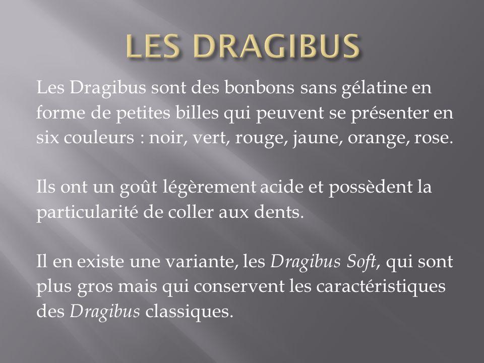 LES DRAGIBUS Les Dragibus sont des bonbons sans gélatine en