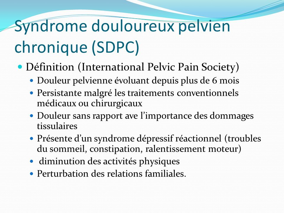Syndrome douloureux pelvien chronique (SDPC)