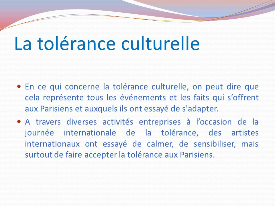 La tolérance culturelle