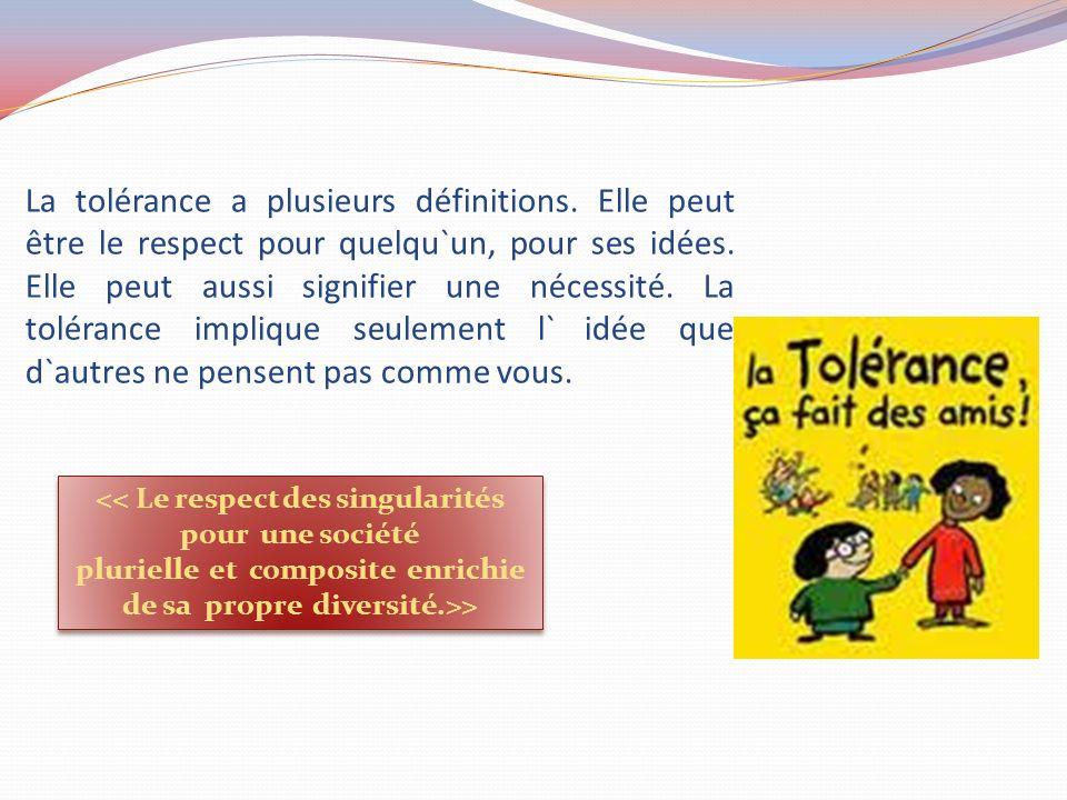 La tolérance a plusieurs définitions