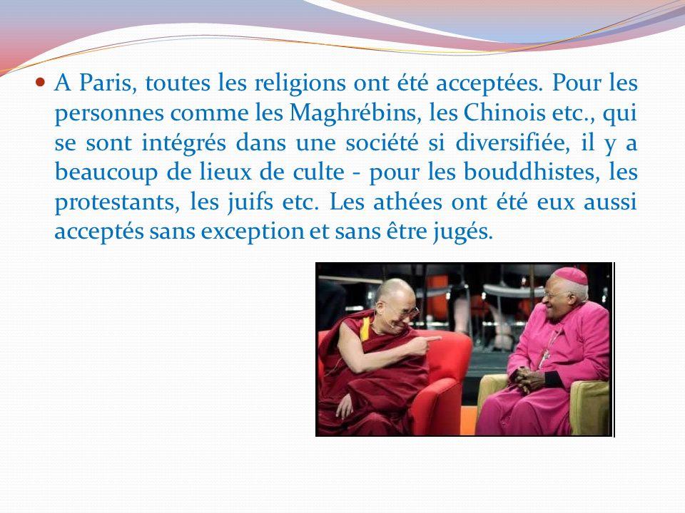 A Paris, toutes les religions ont été acceptées
