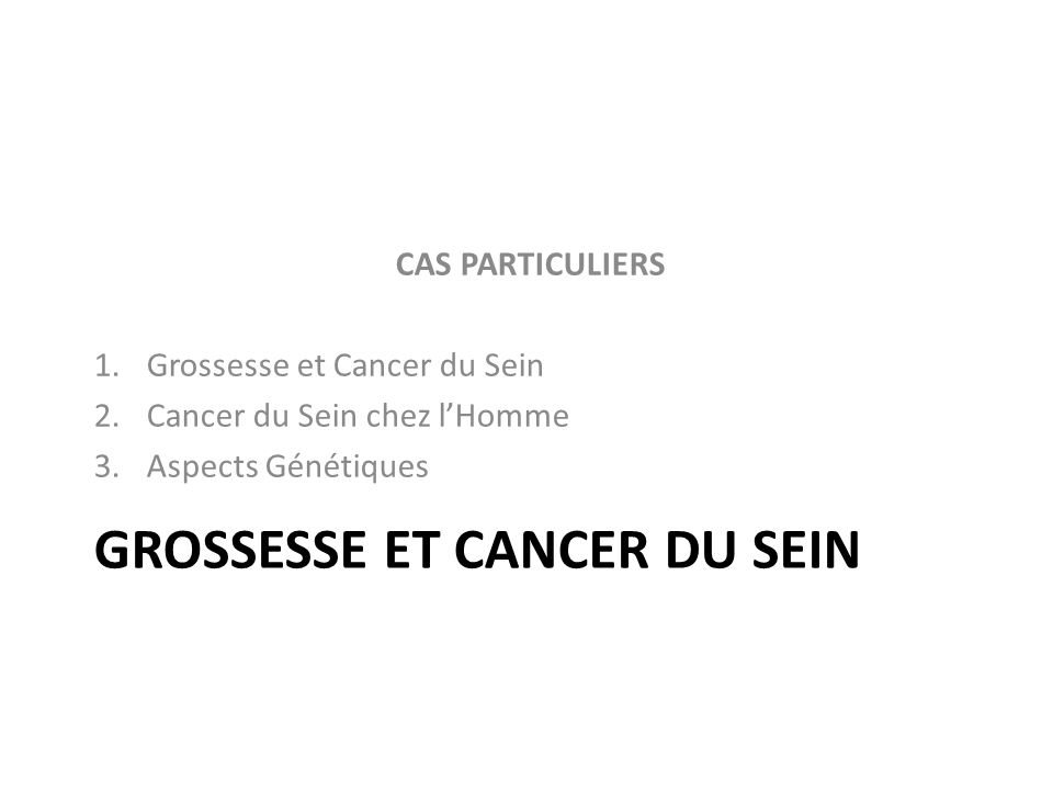 Grossesse et cancer du sein