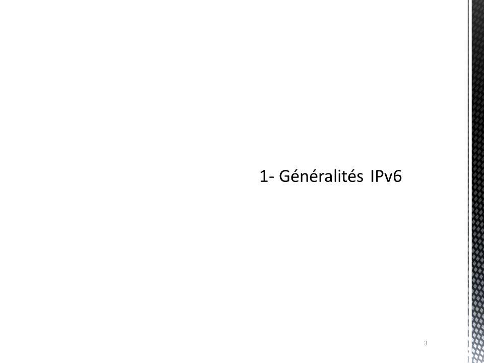 1- Généralités IPv6