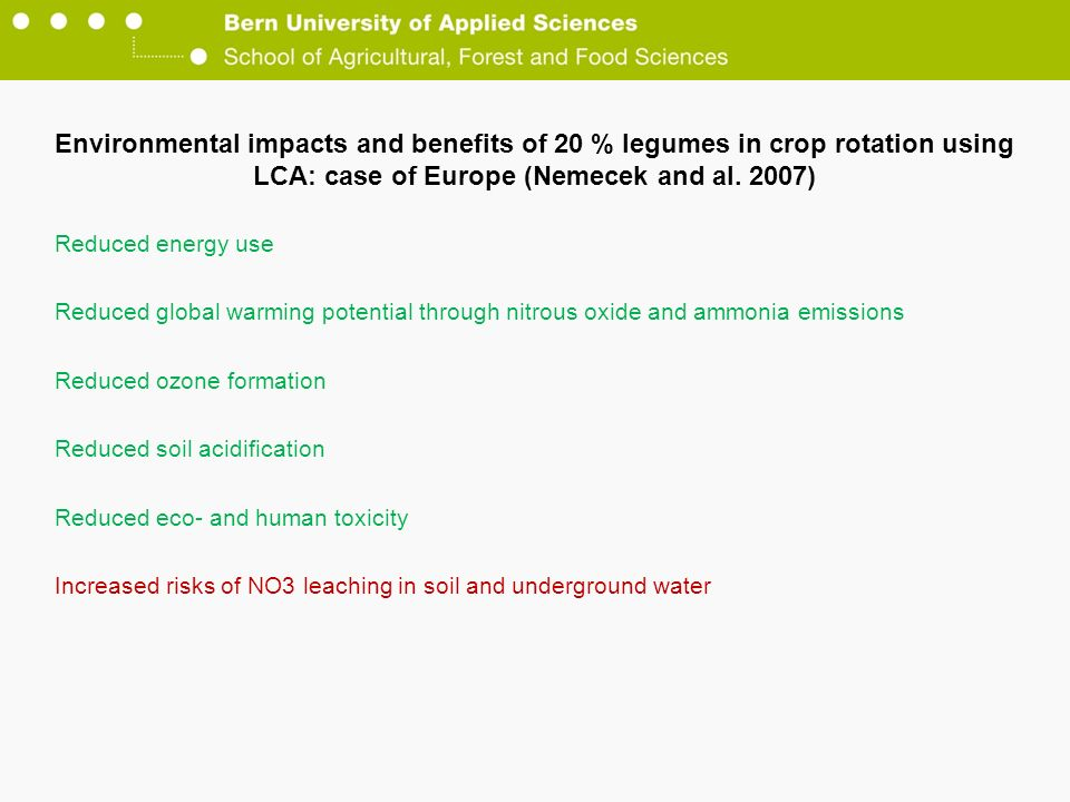 Environmental impacts and benefits of 20 % legumes in crop rotation using LCA: case of Europe (Nemecek and al. 2007)