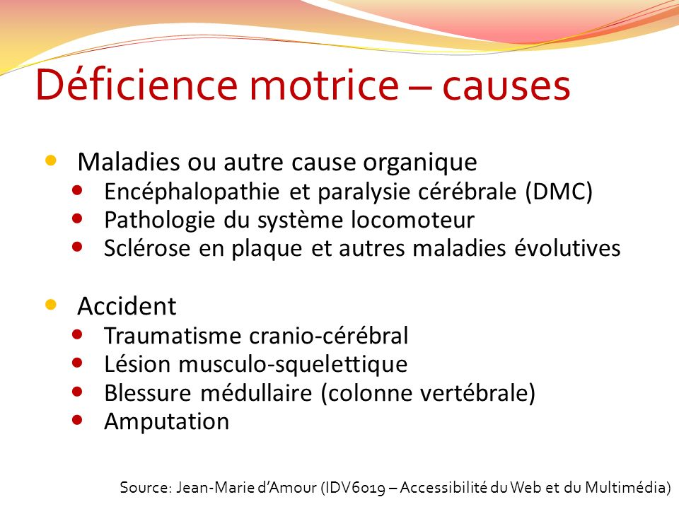 Déficience motrice – causes