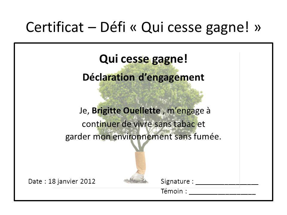 Certificat – Défi « Qui cesse gagne! »