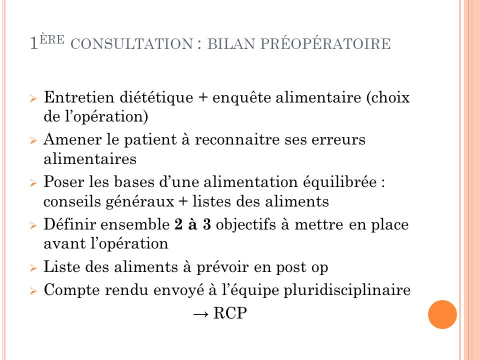 1ère consultation : bilan préopératoire
