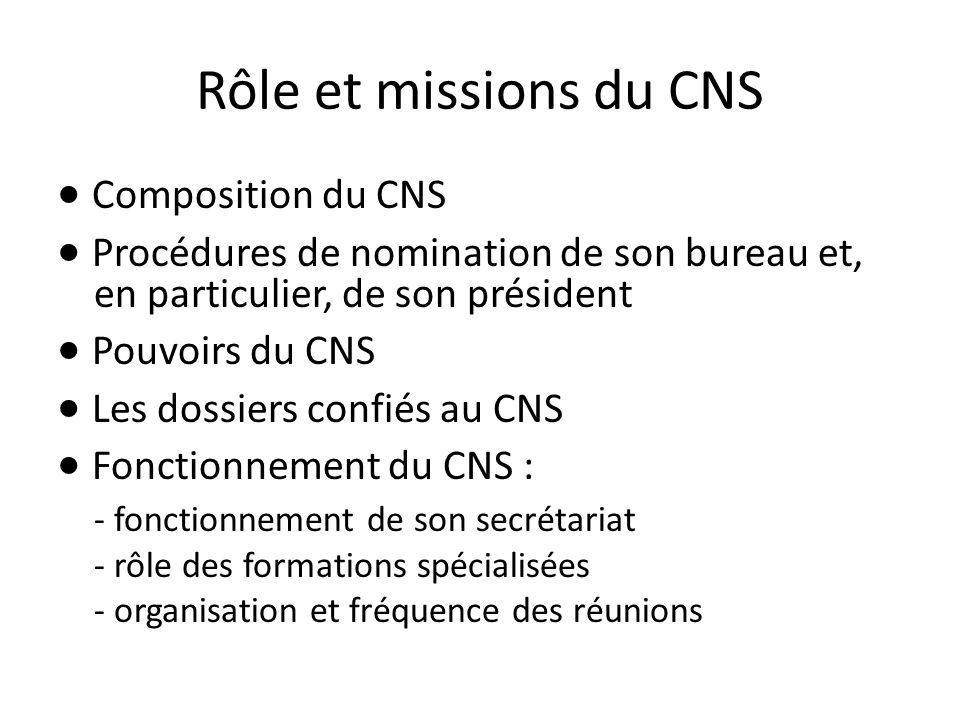 Rôle et missions du CNS · Composition du CNS